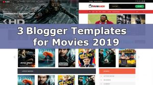 3 Best Blogger Templates for Movies 2019